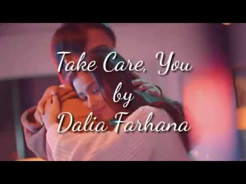 Take Care, You - Dalia Farhana (Lyric)
