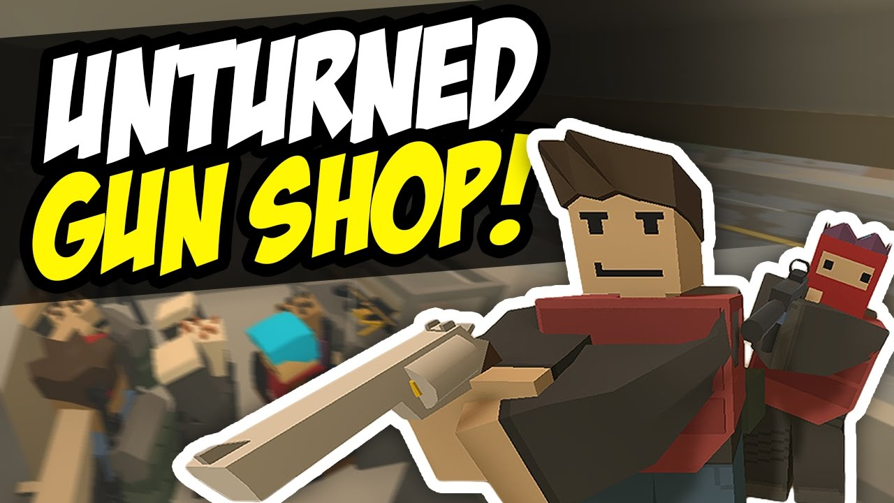 Steam Community :: Video :: GUN SHOP - Unturned RP (Funny Moments)