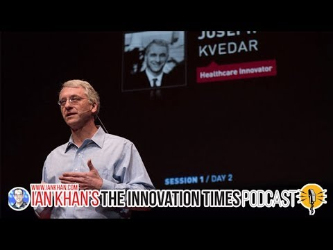 Dr. Joseph Kvedar Talks about Healthcare Innovation with Tec