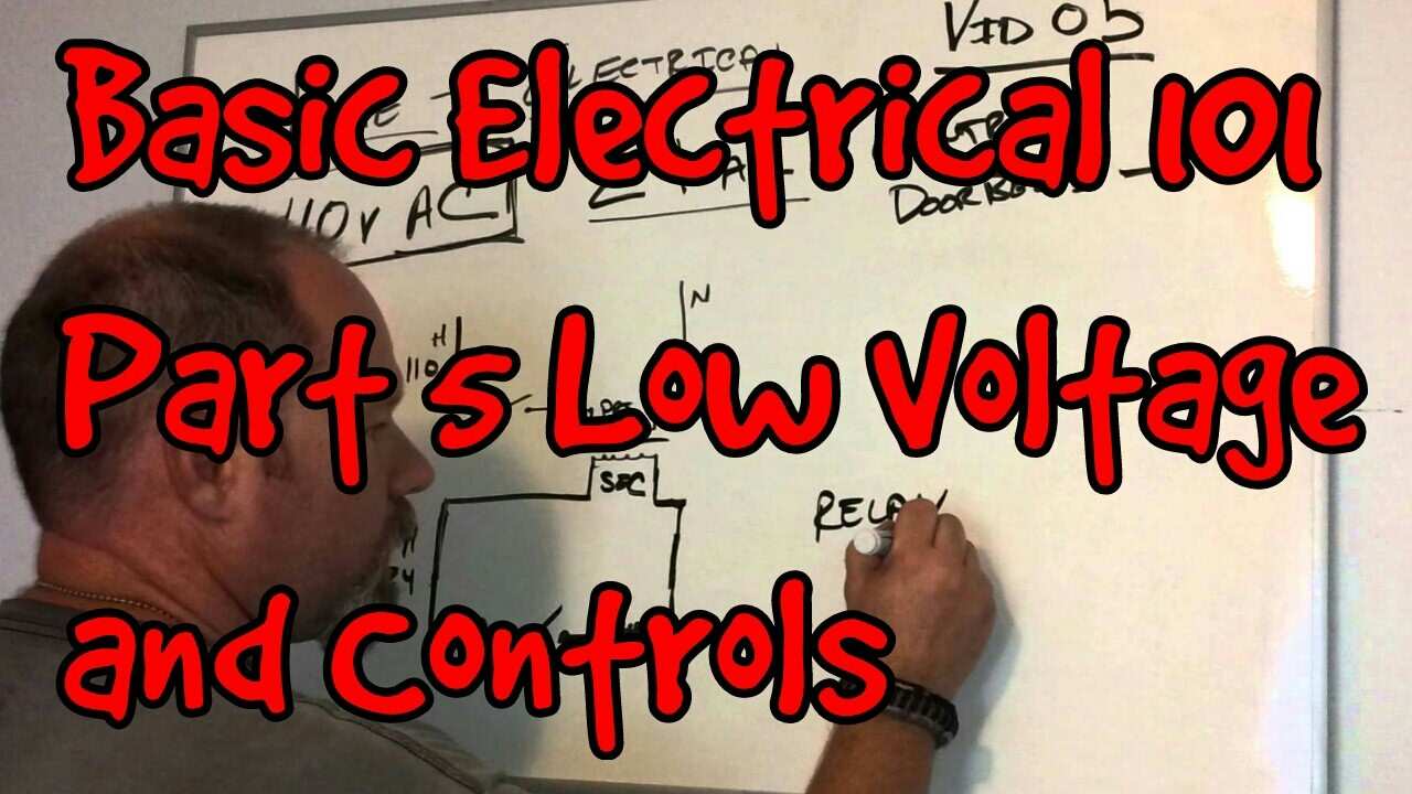 basic electrical 101 05 low voltage and controls youtube. Black Bedroom Furniture Sets. Home Design Ideas