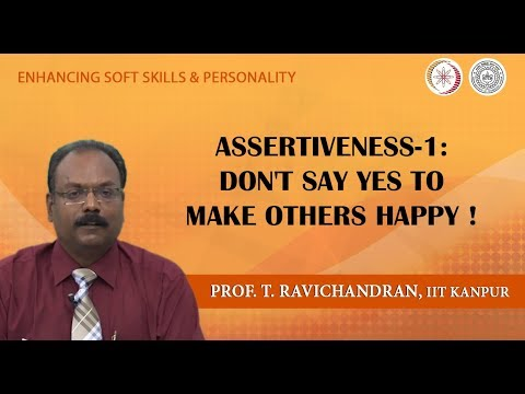"Lecture 10: Assertiveness-1: Don't Say ""Yes"" to Make Others Happy!"