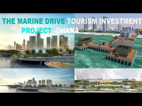 Ghana Marine Drive Tourism Project IN ACCRA , EXPECTED TO BE THE MOST BEAUTIFUL CITY IN AFRICA,