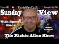 Richie's 1st Ever Guest On May 1st Sunday View Gilad Atzmon Talking About Zionism & Anti Semitism