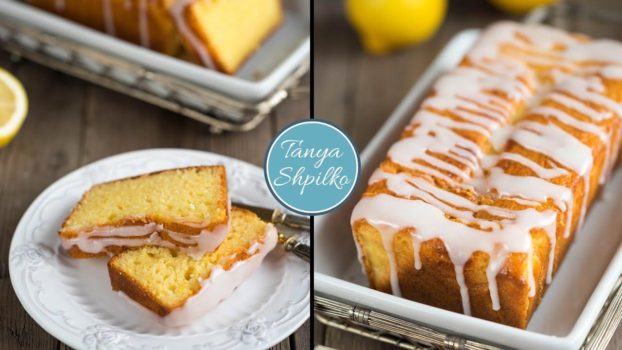Лимонный Кекс с Лимонной Глазурью | Lemon Loaf | как в Старбакс | Tanya Shpilko