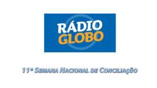 Baixar Entrevista do Juiz Bráulio Gusmão sobre a Semana da Conciliação para a Rádio Globo