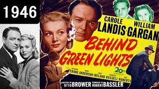 Behind Green Lights - 1946 - Film Noir
