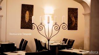 Restaurant Trespais in Port Andratx, Mallorca