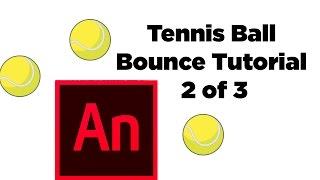 Adobe Animate CC Tennis Ball Bounce Tutorial 2 of 3