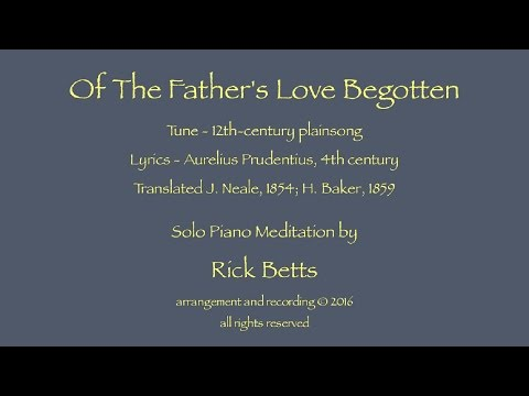 Of The Father's Love Begotten - Lyrics with Piano