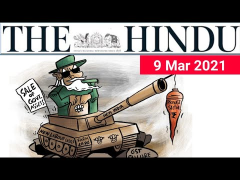 9 March 2021   The Hindu Newspaper Analysis   Current Affairs 2021   #UPSC #IAS Editorial Analysis