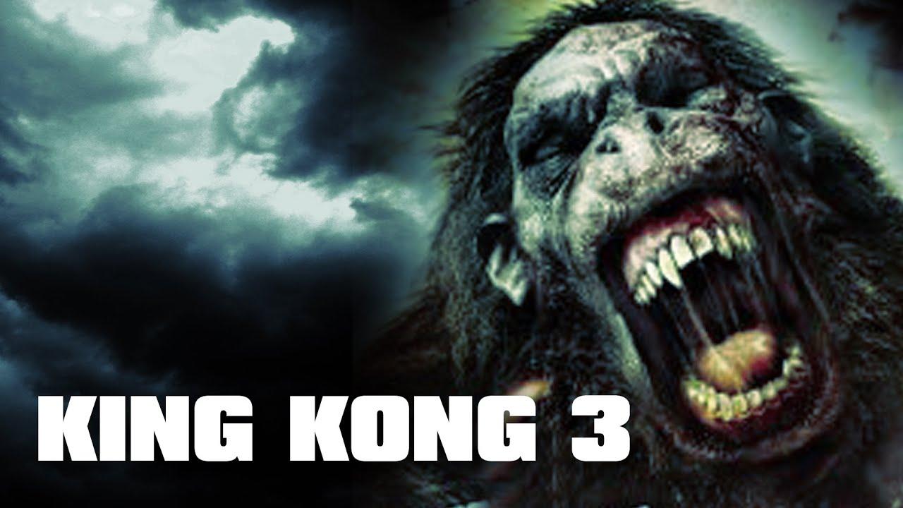 king kong 3   youtube