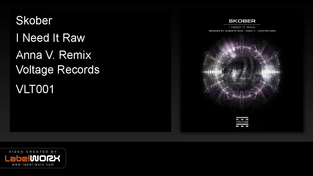 Download Skober - I Need It Raw (Anna V. Remix)