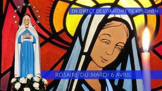 Rosaire du mardi 6 avril