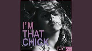 I'm That Chick (Subkulcha Radio Mix)
