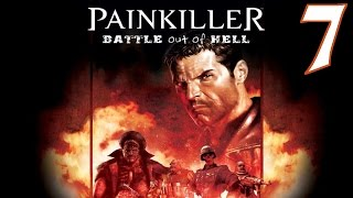 Painkiller: Battle Out of Hell Playthrough/Walkthrough Level 7 [No commentary]