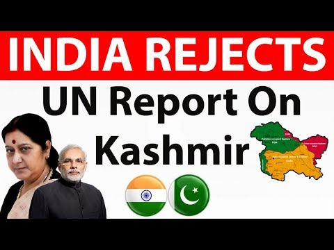 India Rejects UN Human Rights Report On Kashmir - रिपोर्ट को
