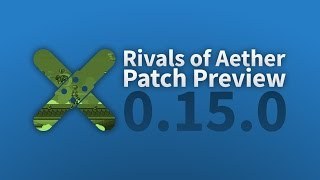 Rivals of Aether: Patch Preview 0.15.0