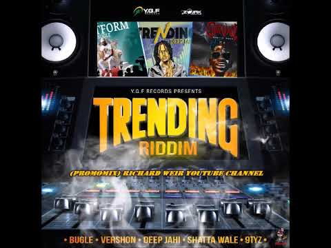 TRENDING RIDDIM (Mix-Nov 2018) YGF RECORDS