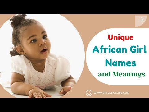 Unique African Girl Names and Meanings
