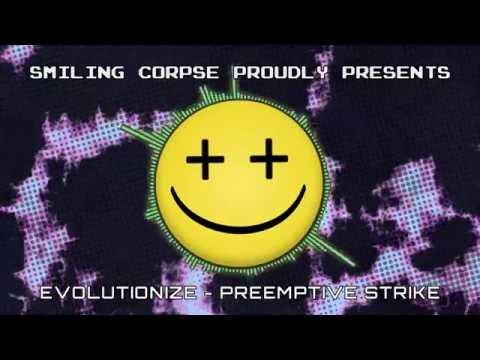 Evolutionize - Preemptive Strike (Artist Album) RELEASING JULY 15, 2016 W/SMILING CORPSE
