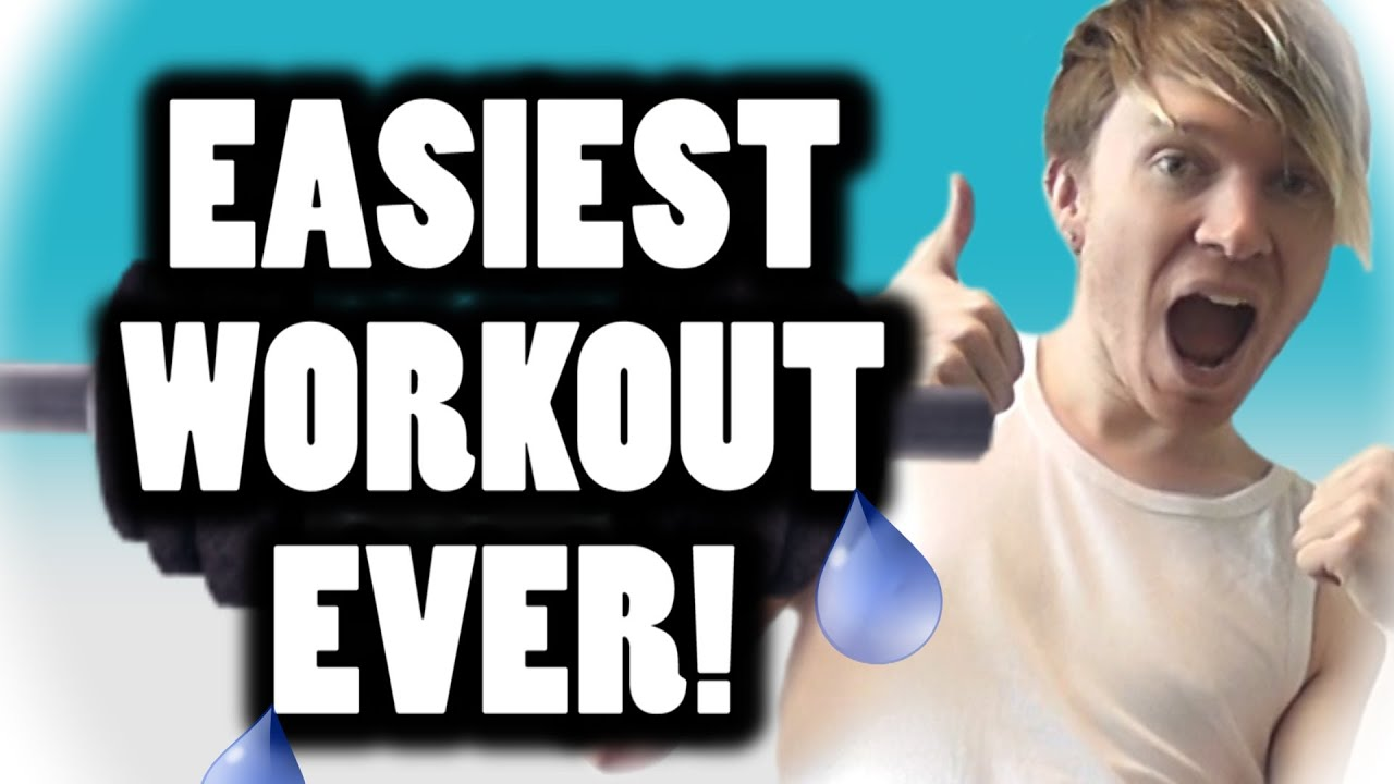 The Easiest Workout Ever