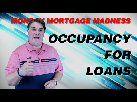 occupancy-for-home-loans- -monday-mortgage-madness-s2-e2