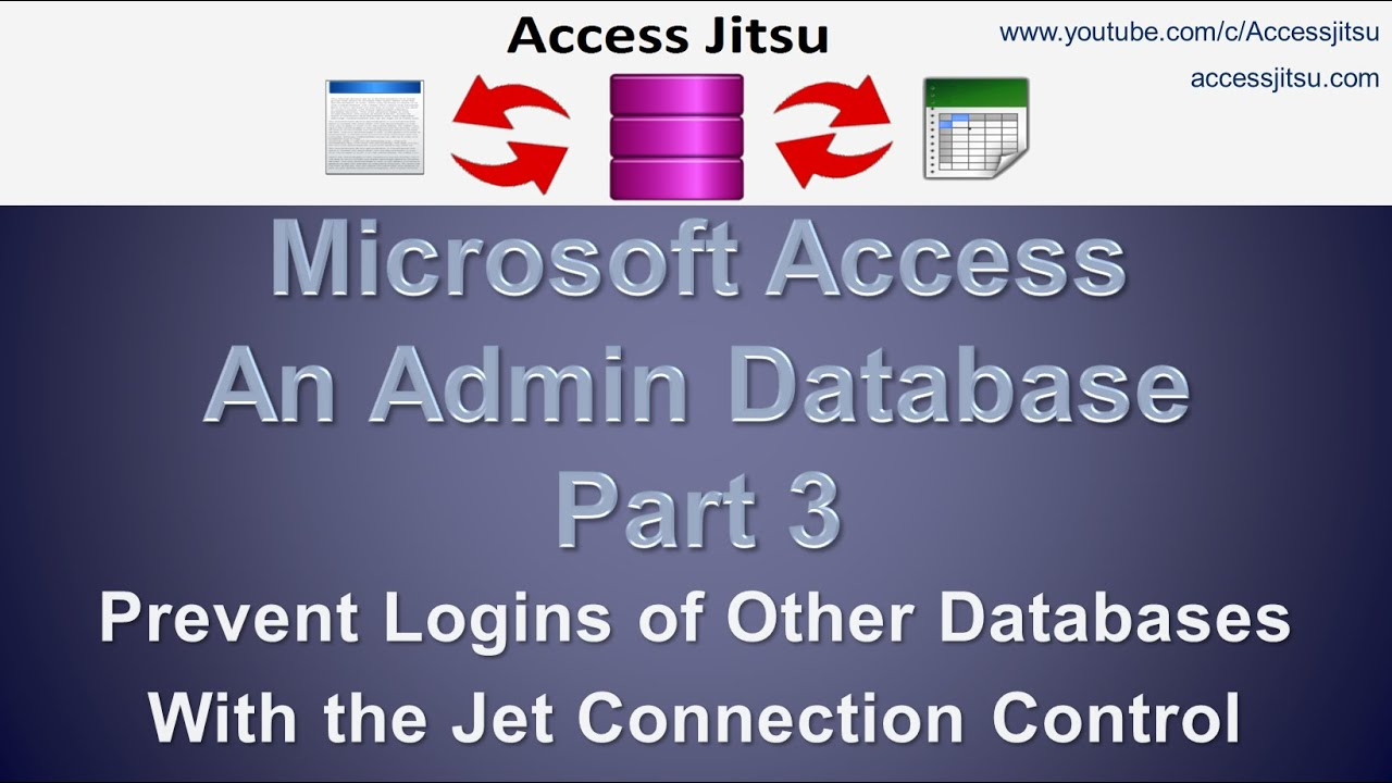 Administrative Database – Access Jitsu