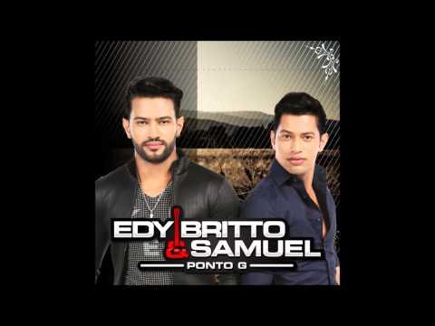 EDY BRITTO & SAMUEL - CD - Ponto G (OFICIAL)