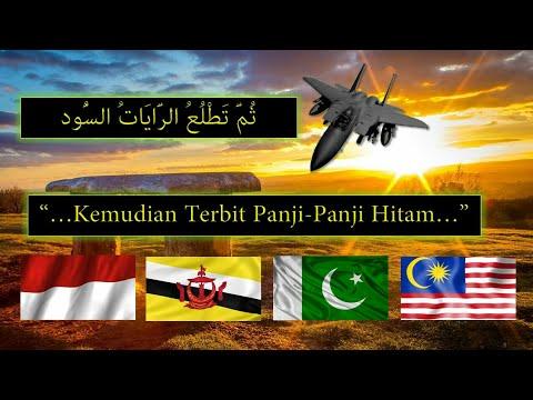 Nubuat Pasukan Panji Hitam Kebangkitan Islam Dari Timur Tentara Pakistan Brunei Malaysia Indonesia !