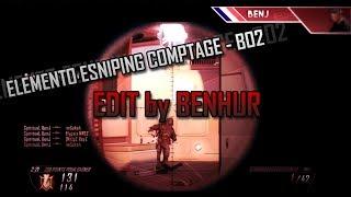 Elemento eSniping Comptage - BO2 | Edit by Benhur