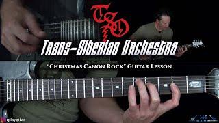 Trans-Siberian Orchestra - Christmas Canon Rock Guitar Lesson