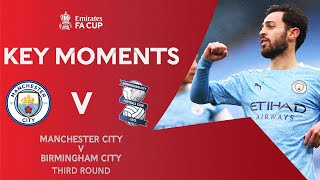Manchester City v Birmingham City | Key Moments | Third Round | Emirates FA Cup 2020-21