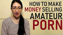 How To Make Money Doing Amateur Porn (ManyVids, iWantClips, Clips4sale)
