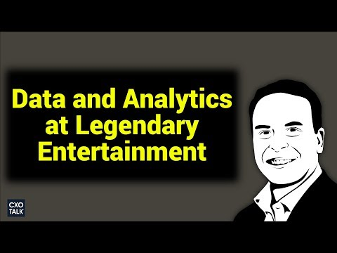 Data and Predictive Analytics: Moneyball in Hollywood w Legendary Entertainment (CXOTalk #276)