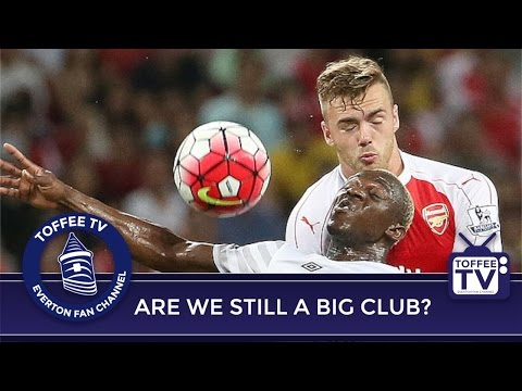 Are Everton A Big Club?