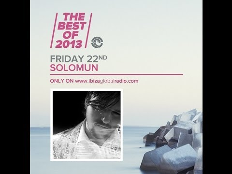 Solomun - The Best Of 2013 @ Ibiza Global Radio