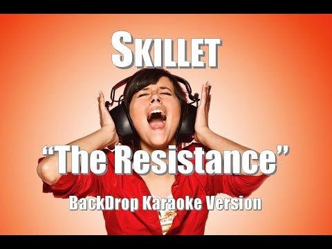 """Skillet """"The Resistance"""" BackDrop Karaoke Version"""