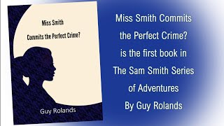 Miss Smith Commits the Perfect Crime? Promotion