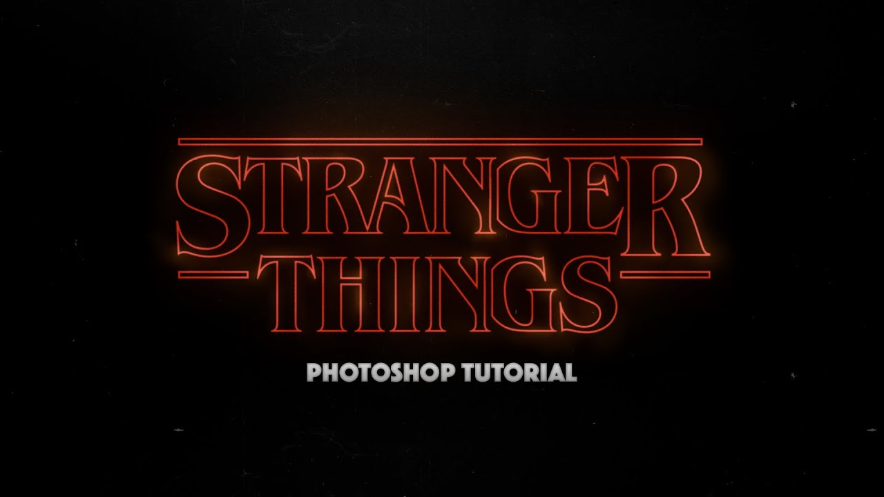 Stranger Things Logo Photoshop Tutorial YouTube