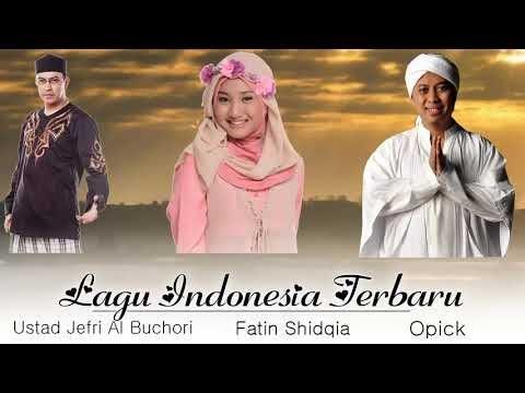 Fatin Shidqia , Sitti Navarro's , Opick  Lubis Kumpulan Lagu Terbaik  2019
