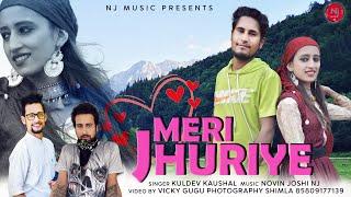 Meri Jhuriye | Official Prahari Video Song | Kuldev Kaushal | Nj Music | Himachali Pahari Video Song