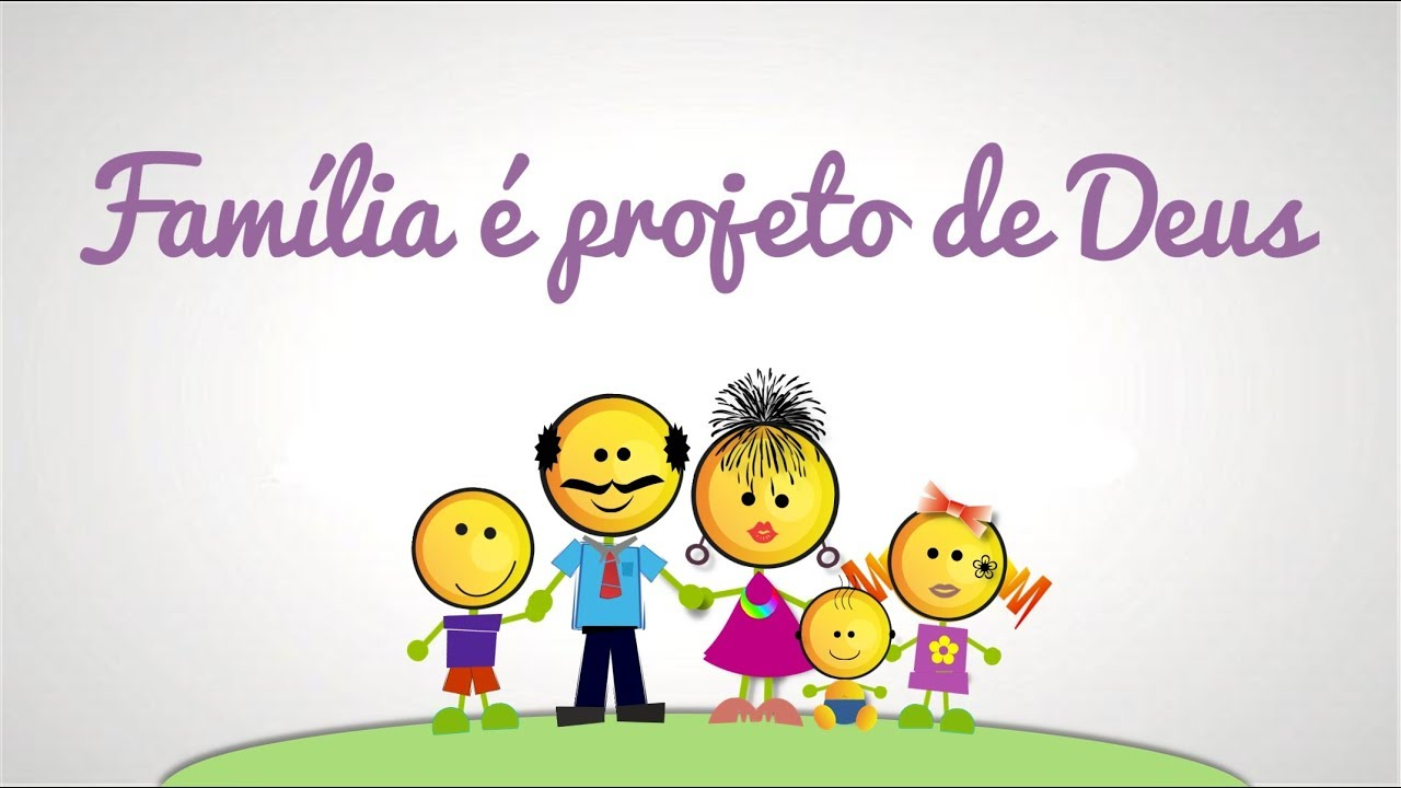Família Projeto De Deus: Família é Projeto De Deus
