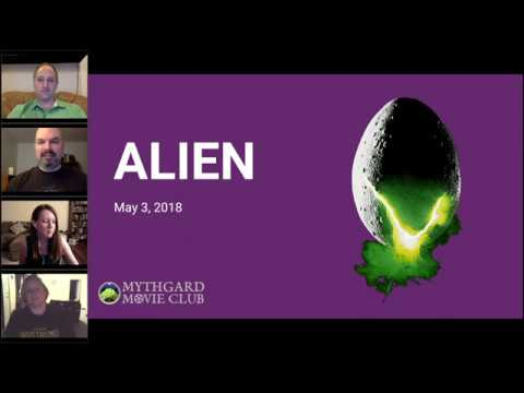 Mythgard Movie Club - Session 05: Alien