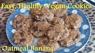 Healthy, Vegan, Oatmeal Cookies (super Easy!)