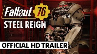 Fallout 76 The Steel Reign Update Trailer