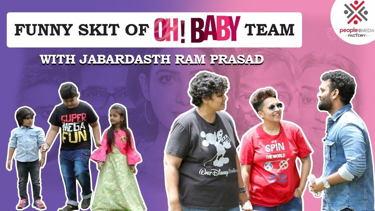 Jabardasth Ram Prasad Funny Skit With Oh Baby Team   Nandini Reddy  Teja  Snigdha  Deevena