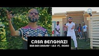 عيسى بن دردف ft مورو||Issa Ben Dardaf Ft Moro ||كازا و بنغازي||Casa.. and ..Benghazi||ليبيا المغرب||