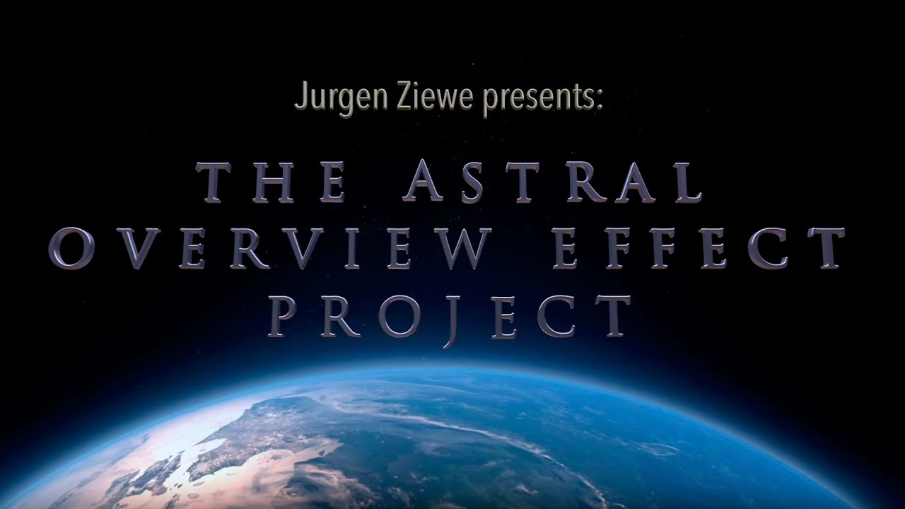 Astral Overview Effect Project