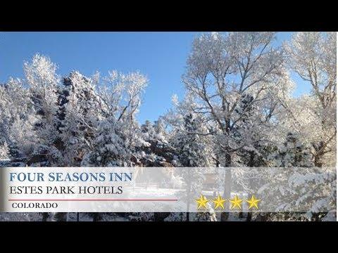 Four Seasons Inn - Estes Park Hotels, Colorado