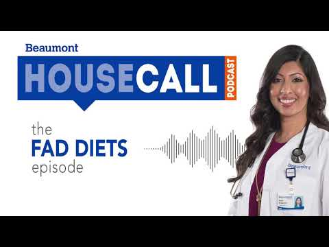 the Fad Diets episode | Beaumont HouseCall Podcast
